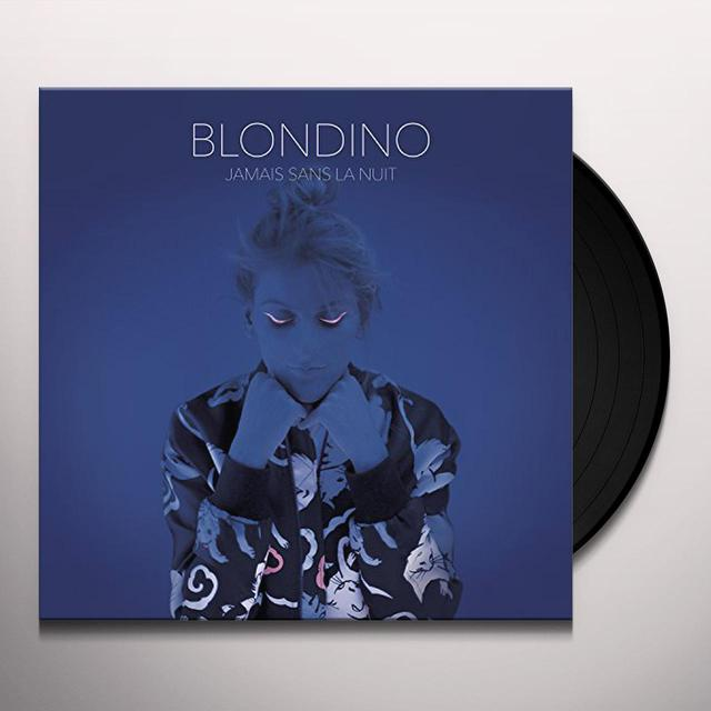 Blondino JAMAIS SANS LA NUIT Vinyl Record