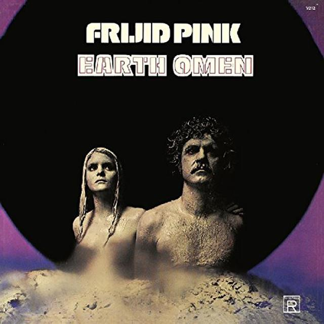 Frijid Pink EARTH OMEN Vinyl Record