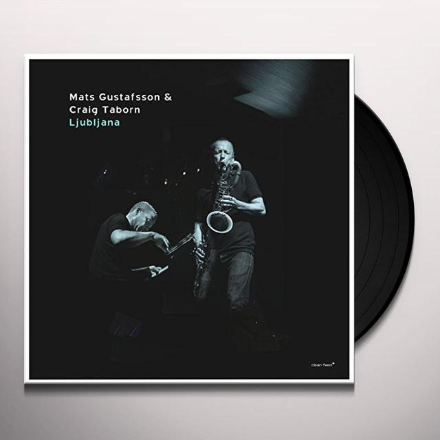 Craig Taborn / Mats Gustafsson LJUBLJANA Vinyl Record