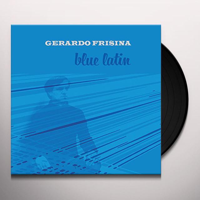 Frisina Gerardo BLUE LATIN Vinyl Record