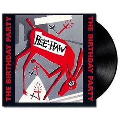 Birthday Party HEE-HAW Vinyl Record