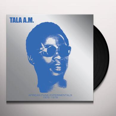 Tala A.M. AFRICAN FUNK EXPERIMENTALS (1975 TO 1978) Vinyl Record