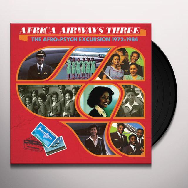 AFRICA AIRWAYS 3 (AFRO-PSYCH EXCURSION 1972-84) Vinyl Record