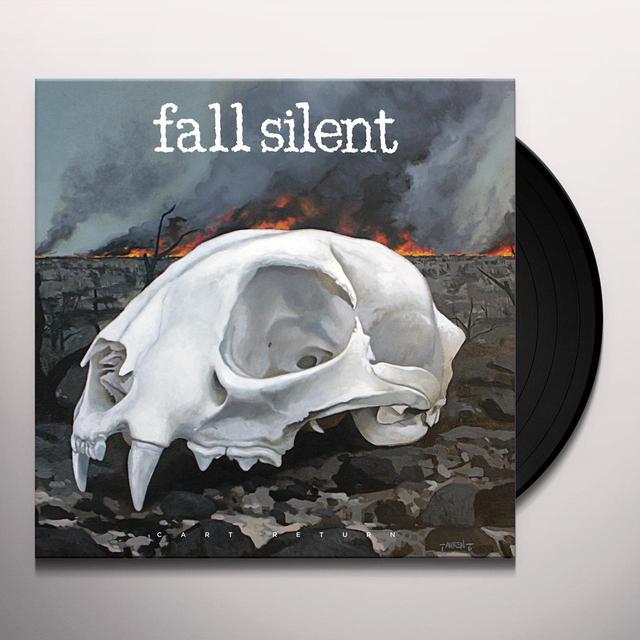 Fall Silent CART RETURN Vinyl Record