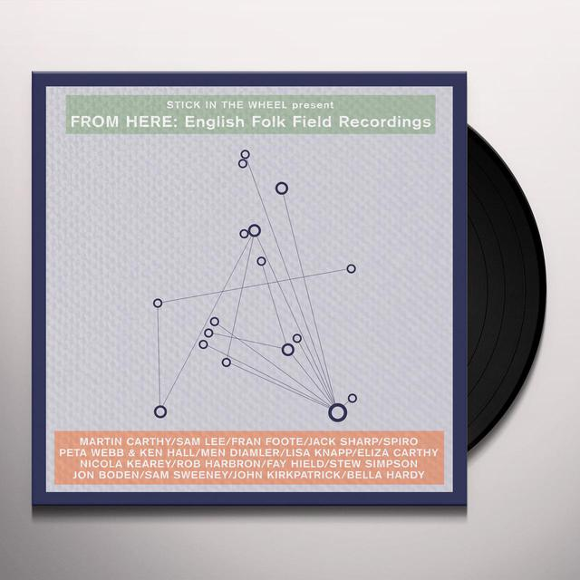 FROM HERE: ENGLISH FOLK FIELD RECORDINGS / VARIOUS Vinyl Record