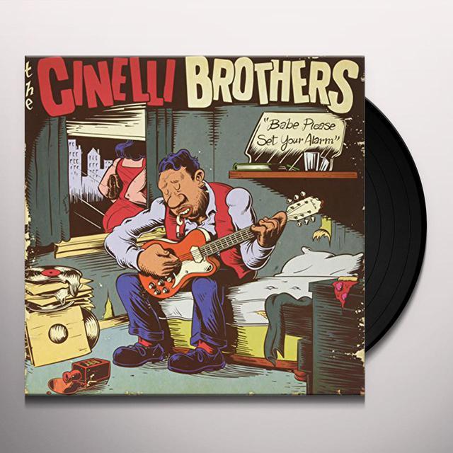 Cinelli Brothers BABE PLEASE SET YOUR ALARM Vinyl Record