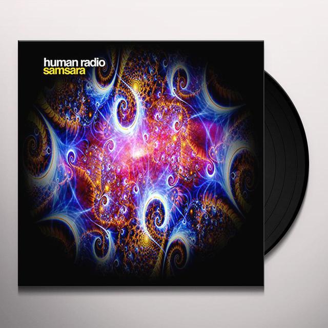 Human Radio SAMSARA Vinyl Record