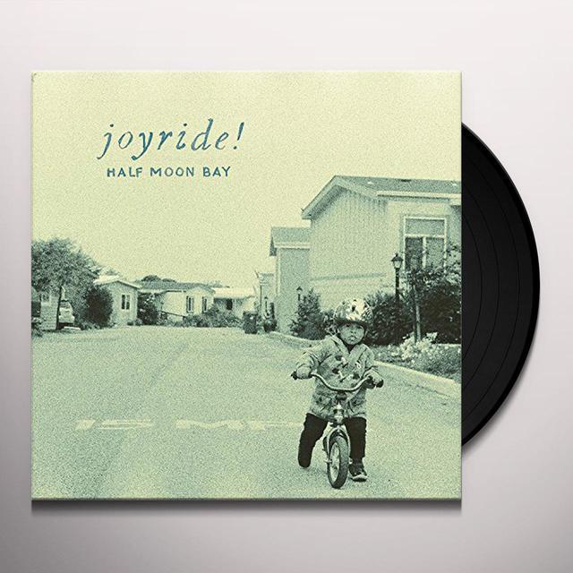 Joyride HALF MOON BAY Vinyl Record