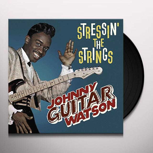 Johnny Watson STRESSIN' THE STRINGS Vinyl Record