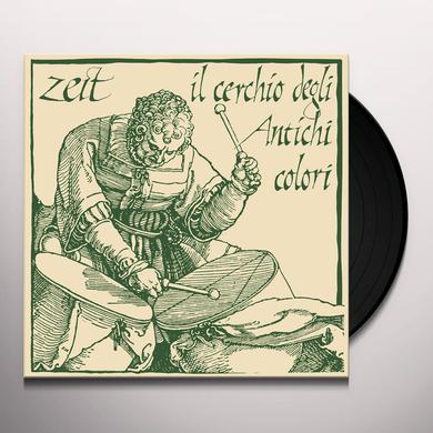 Zeit IL CERCHIO DEGLI ANTICHI COLORI Vinyl Record