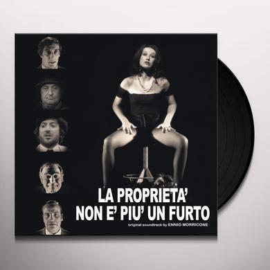 Ennio Morricone LA PROPRIETA NON E PIU UN FURTO - O.S.T. Vinyl Record