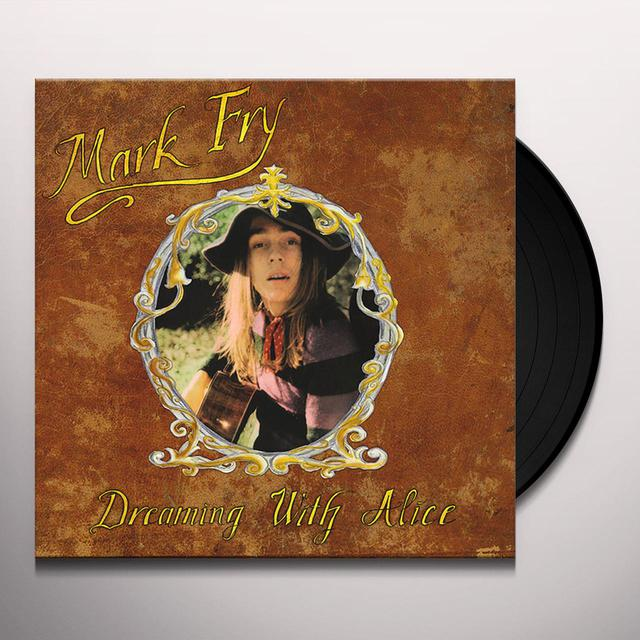 Mark Fry DREAMING WITH ALICE Vinyl Record