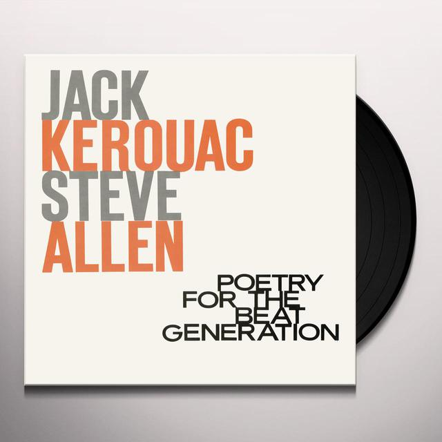 Jack Kerouac / Steve Allen POETRY FOR THE BEAT GENERATION Vinyl Record - Limited Edition