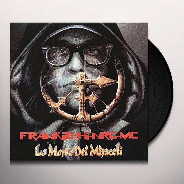 Frankie hi-nrg mc LA MORTE DEI MIRACOLI Vinyl Record