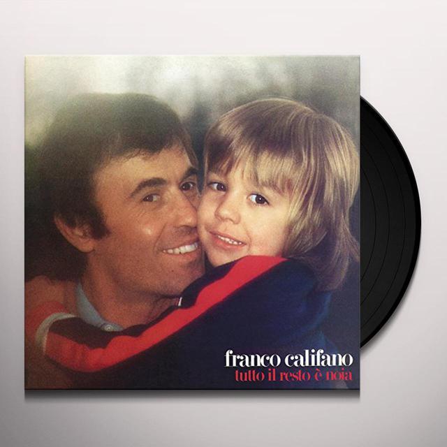 Franco Califano TUTTO IL RESTO E NOIA Vinyl Record