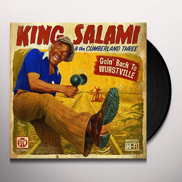 King Salami & The Cumberland 3 GOIN BACK TO WURSTVILLE Vinyl Record