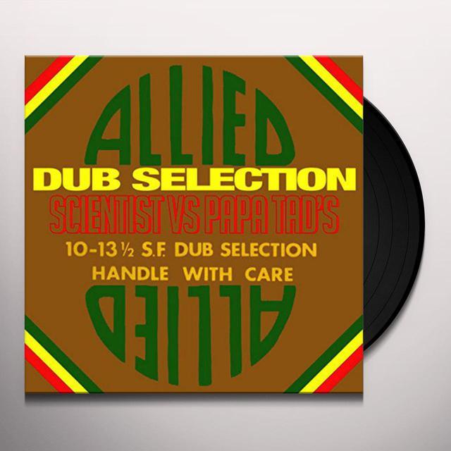 Scientist Vs Papa Tad'S ALLIED DUB SELECTION Vinyl Record