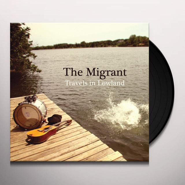 Migrant TRAVELS IN LOWLANDS Vinyl Record