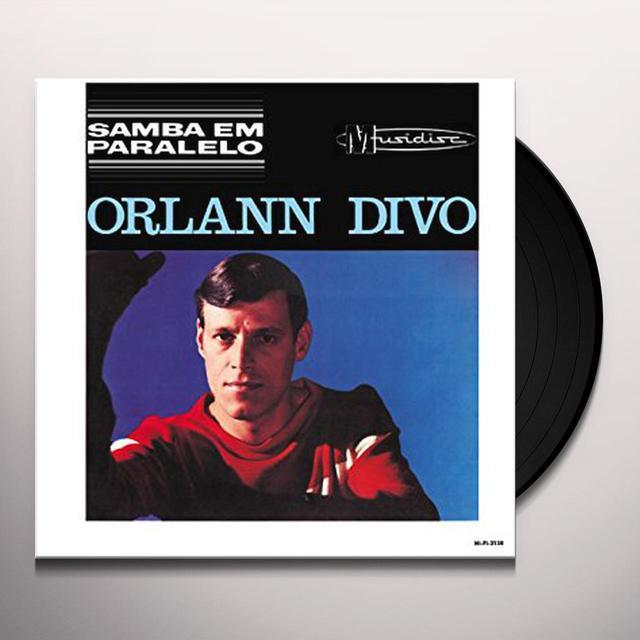 Orlann Divo SAMBA EM PARALELO Vinyl Record