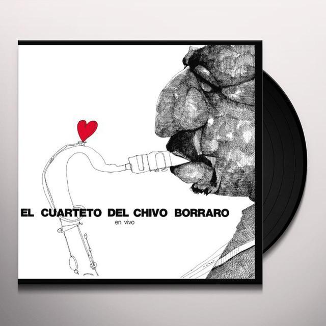 El Cuarteto Del Chivo Borraro EN VIVO Vinyl Record