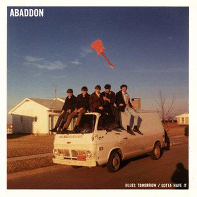 ABADDON BLUES TOMORROW / GOTTA HAVE IT Vinyl Record