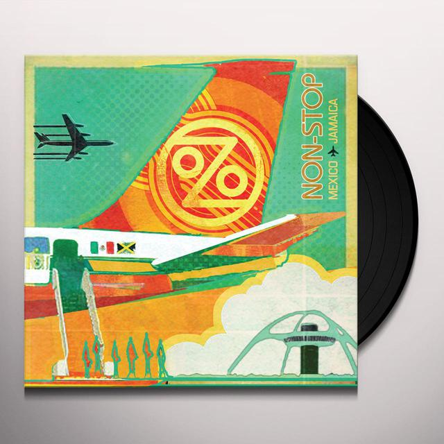 Ozomatli NON-STOP: MEXICO TO JAMAICA Vinyl Record