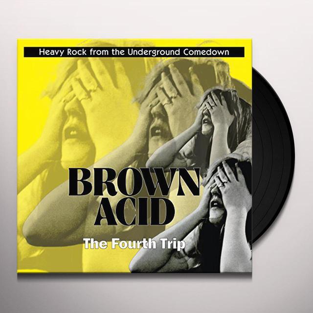 BROWN ACID: FOURTH TRIP / VARIOUS Vinyl Record