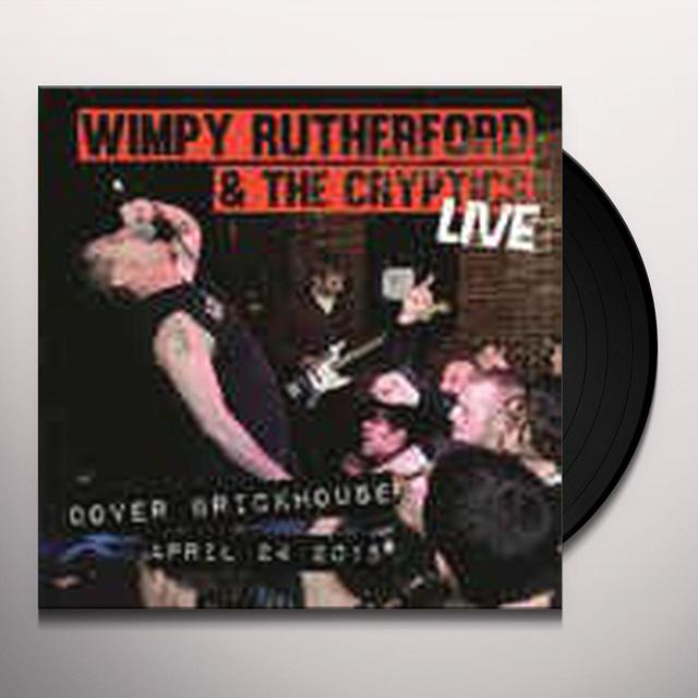 Wimpy Rutherford & Cryptics LIVE AT THE BRICKHOUSE Vinyl Record