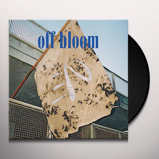 Off Bloom LOVE TO HATE IT Vinyl Record