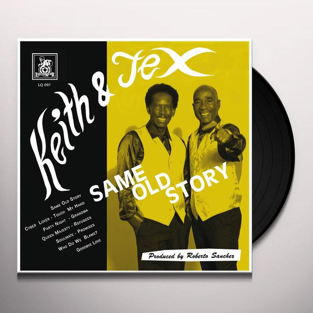 Keith & Tex SAME OLD STORY Vinyl Record
