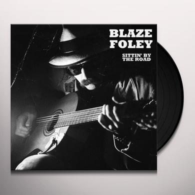 Blaze Foley SITTIN' BY THE ROAD Vinyl Record