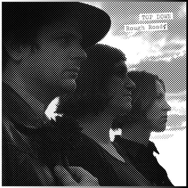 TOP DOWN ROUGH ROADS Vinyl Record