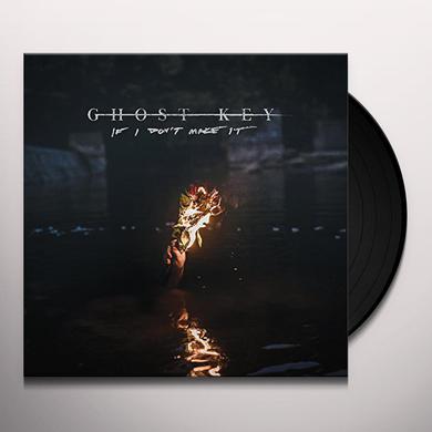 Ghost Key IF I DON'T MAKE IT Vinyl Record