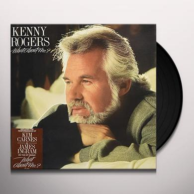 Kenny Rogers WHAT ABOUT ME Vinyl Record