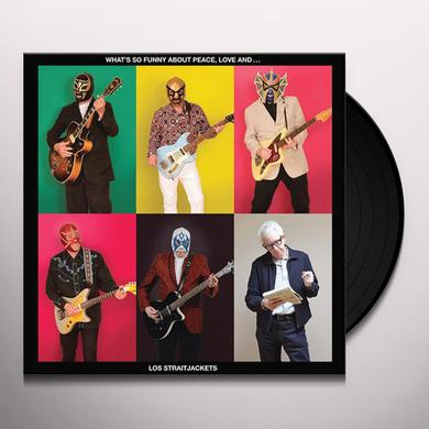 Los Straitjackets WHAT'S SO FUNNY ABOUT PEACE LOVE & LOS Vinyl Record