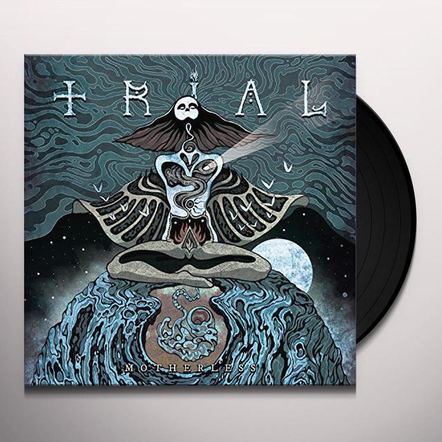Trial MOTHERLESS Vinyl Record