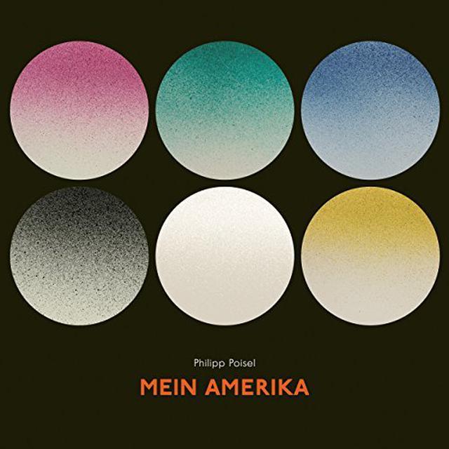 Philipp Poisel MEIN AMERIKA: LIMITED EDITION Vinyl Record
