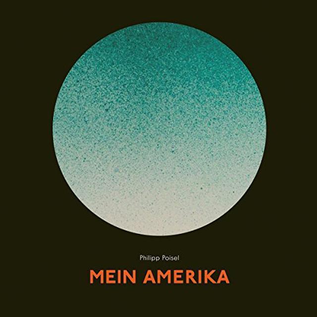 Philipp Poisel MEIN AMERIKA Vinyl Record