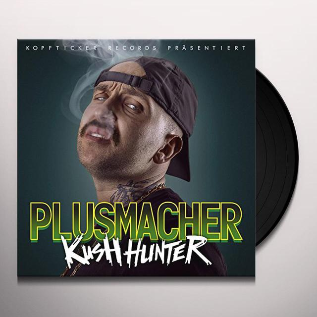 Plusmacher KUSH HUNTER Vinyl Record