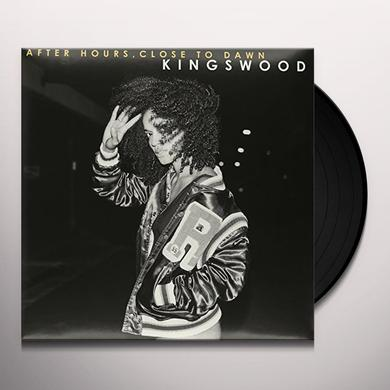 KINGSWOOD AFTER HOURS CLOSE TO DAWN Vinyl Record