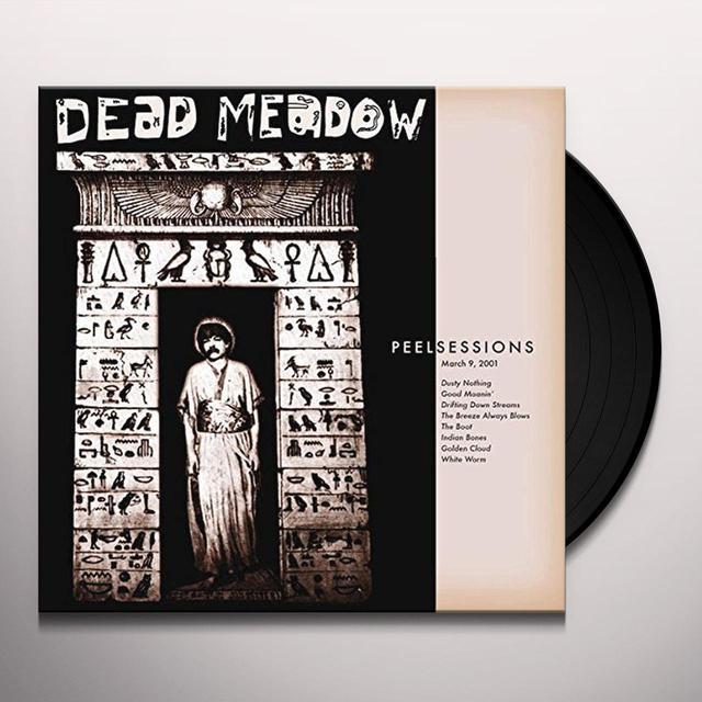 Dead Meadow PEEL SESSIONS Vinyl Record