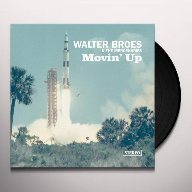 Walter Broes / Mercenaries MOVIN UP Vinyl Record