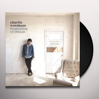 Charlie Worsham BEGINNING OF THINGS Vinyl Record