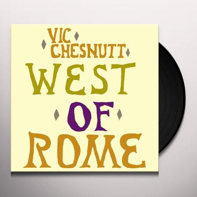 Vic Chesnutt WEST OF ROME Vinyl Record