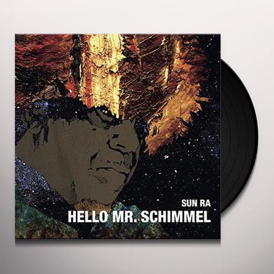 Sun Ra HELLO MR.SCHIMMEL Vinyl Record