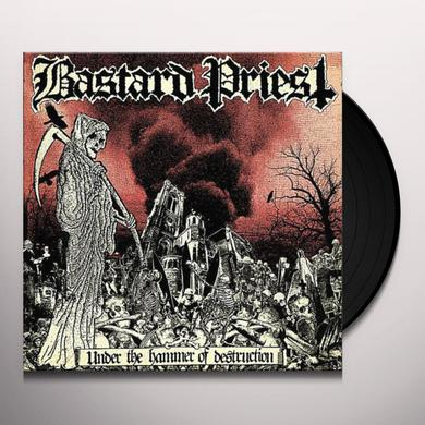 Bastard Priest UNDER THE HAMMER OF DESTRUCTION Vinyl Record