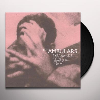 Ambulars DREAMERS ASLEEP AT THE WHEEL Vinyl Record