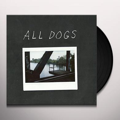 ALL DOGS Vinyl Record