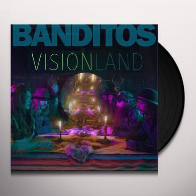 Banditos VISIONLAND Vinyl Record