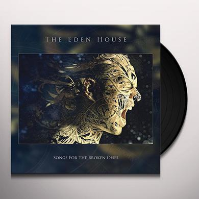 Eden House SONGS FOR THE BROKEN ONES Vinyl Record